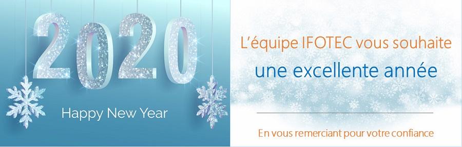 IFOTEC vous souhaite une bonne année 2020